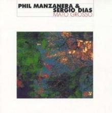 Phil Manzanera - Mato Grosso