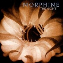 The Night - de Morphine