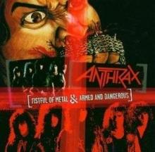Fistful Of Metal/Armed & Dangerous - de Anthrax