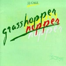 Grasshopper - de J. J. Cale
