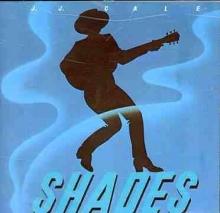 Shades - de J. J. Cale