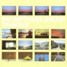 Travels - Live In Concert - de Pat Metheny