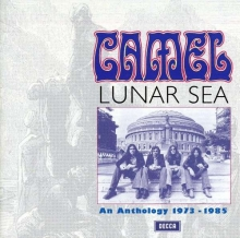 Camel - Lunar Sea: An Anthology 1973-1985