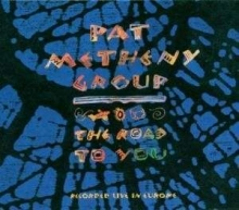 Road To You: Live - de Pat Metheny