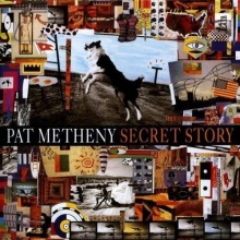 Secret Story (Deluxe Edition) - de Pat Metheny