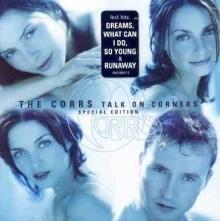Corrs - Talk On Corners
