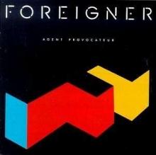 Agent Provocateur - de Foreigner
