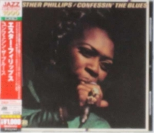Confessin' The Blues - de Esther Phillips