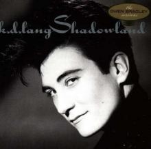 Shadowland - de K. D. Lang