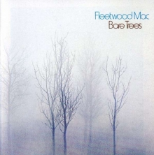 Bare Trees - de Fleetwood Mac