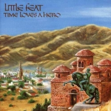 Time Loves A Hero - de Little Feat