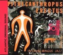Pithecanthropus Erectus - de Charles Mingus