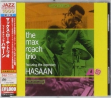 The Max Roach Trio Featuring The Legendary Hasaan - de Max Roach