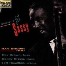 Don't Get Sassy - de Ray Brown