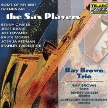 Some Of My Best Friends Are ... The Sax Players - de Ray Brown