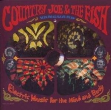 Electric Music For The Mind And Body - de Country Joe & The Fish