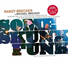 Brecker Brothers - Some Skunk Funk: Live In Leverkusen 2003 - 180gr