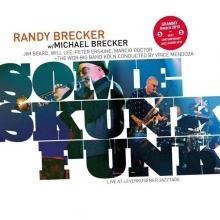 Brecker Brothers - Some Skunk Funk: Live In Leverkusen 2003 - 180gr