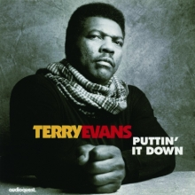 Terry Evans - Puttin 'It Down