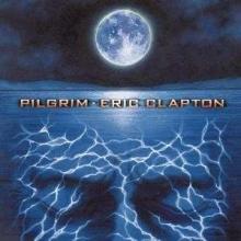Pilgrim - de Eric Clapton
