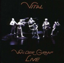 Vital - Live - de Van Der Graaf Generator