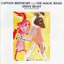 Shiny Beast - de Captain Beefheart