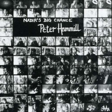 Peter Hammill - Nadir's Big Chance