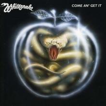 Come An' Get It - de Whitesnake