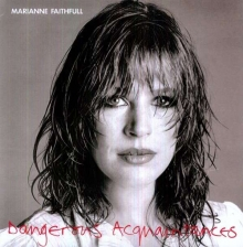 Dangerous Acquaintances (180g) - de Marianne Faithfull