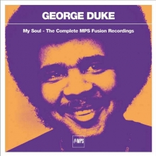 George Duke - My Soul - The Complete MPS Fusion Recordings