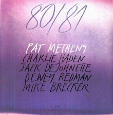 Pat Metheny - 80/81 (Superaudiofil)
