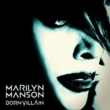 Born Villain - de Marilyn Manson