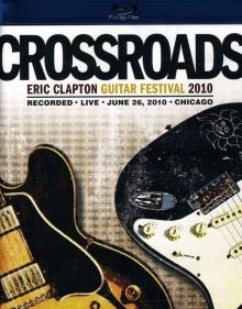 Crossroads Guitar Festival 2010 - de Eric Clapton