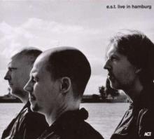 E. S.T. - Esbjörn Svensson Trio: Live In Hamburg 2006 - 180g - Limited Edition