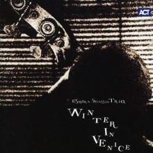 Esbjörn Svensson Trio: Winter In Venice - de E. S.T.