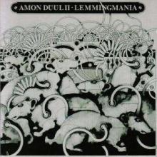 Amon Düül II - Lemmingmania