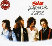 Nobody's Fool - de Slade (Glam-Rock)