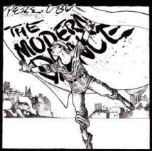 Pere Ubu - The Modern Dance: Remastered 30th Anniversary Edition