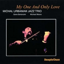 Michal Urbaniak - My One And Only Love