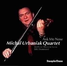 Michal Urbaniak - Ask Me Now