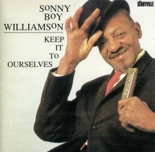 Keep It To Ourselves - de Sonny Boy Williamson (alias Rice Miller)