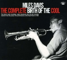 The Complete Birth Of The Cool - de Miles Davis