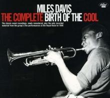 The Complete Birth Of The Cool - de Miles Davis