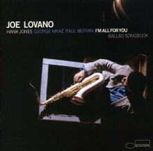 Joe Lovano - I'm All For You - Ballad Songbook