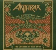 The Greater Of Two Evils - Limited Edition - de Anthrax