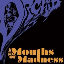 The Mouths Of Madness - de Orchid
