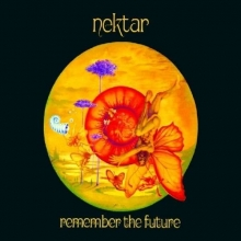 Remember The Future - de Nektar