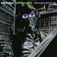 Tomita - Different Dimensions