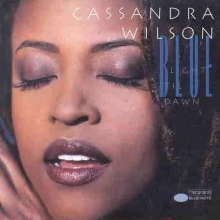 Blue Light 'Til Dawn - de Cassandra Wilson