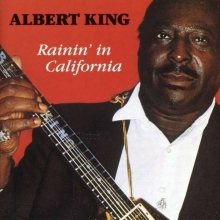 Rainin' In California - de Albert King